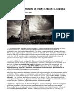 La Leyenda de Ochate El Pueblo Maldito, España
