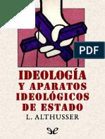 Ideologias y Aparatos Ideologicos de Estado (D) - Louis Althusser