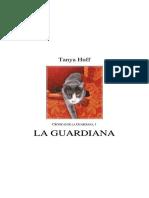Tanya Huff - Serie Crónicas de La Guardiana 01 - La Guardiana