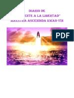 9. Diario Del Puente a La Libertad. Maestra Ascendida Kwan Yin