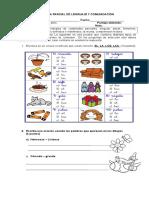 Prueba de Lenguaje Masculino, Femeninos, Singular, Plural, Articulos , Receta.