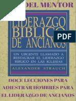 Alexander Strauch - Liderazgo Bíblico de Ancianos - GUÍA DEL MENTOR.pdf