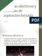 Sistemas Eléctricos y Sistemas de Aspiración Forzada