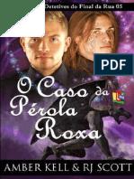 Agência de Detective Do Final Da Rua 05-O Caso Da Pérola Roxa-Revisão GLH2018