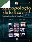 Ariel Gravano - Antropología de lo barrial - Estudios sobre producción simbólica de la vida urbana.pdf