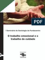 [0000] OLIVEIRA, Juliana - O trabalho emocional e o trabalho de cuidado.pdf