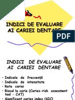 Indici de Evaluare Ai Cariei Dentare-rezidenti