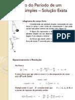 Cálculo Do Período de Um Pêndulo Simples (Forma Exata)