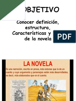 La Novela Estructura Y Características