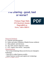 File Sharing - Good, Bad or Worse- Professor Roger Wallis KTH Stockholm Sweden Rogerw@Kth.se Kumu, Tallinn 090612
