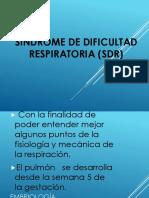Síndrome de Dificultad Respiratoria (Sdr)