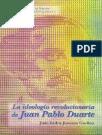 Vol 1. La ideología revolucionaria de Juan Pablo Duarte - Juan Isidro Jimenes Grullón. cuadernos populares.pdf