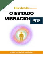 Elucidando o Estado Vibracional