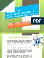 Principios y Características de La Investigación Científica
