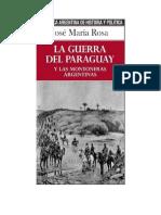 Rosa Jose Maria La Guerra Del Paraguay Y Las Montoneras Argentinas