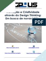 GP4US - Inovação e Criatividade Através Do Design Thinking Em Busca de Novas Idéias