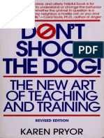 298470308 Don t Shoot the Dog the New Art of Teaching and Training Karen Pryor
