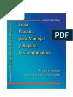 libro muy bueno guía para manejar y reparar la computadora, aurelio mejia, mejorada agosto 2004, 327 páginas, con portadas