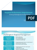 Hospital Performance Improvement , Existing Challenges & the Road ahead