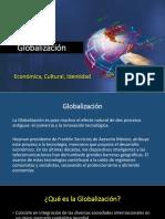 GlobalizacióN%2c Económica%2c Cultural%2c Identidad...