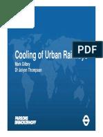 Cooling of Urban Railways