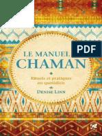 Le Manuel Du Chaman - Rituels Et Pratiques Au Quotidien - Denise Linn