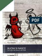 La Biblioteca Delle Scienze Paul Bloom Buoni Si Nasce Le Origini Del Bene e Del Male Codice 2014E