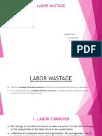 Labor Wastage