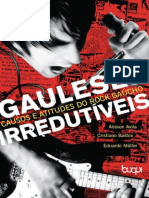 Gauleses Irredutiveis Causos e Atitudes Do Rock Gaucho Alisson Avila