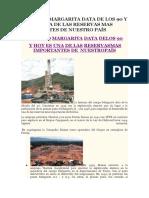 El Campo Margarita Data de Los 90 y Hoy Es Una de Las Reservas Mas Importantes de Nuestro País