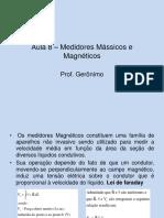 Aula8.MedidoresMassicoseMagneticos