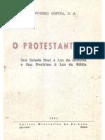 Eduardo Ospina - O Protestantismo - Seu estado real à luz da História e sua doutrina à luz da Bíblia (versão reduzida).pdf