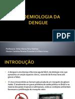 Epidemiologia Da Dengue
