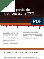 Tiempo Parcial de Tromboplastina (TPT)