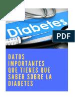 Datos Importantes Que Tienes Que Saber Sobre La Diabetes