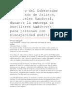 Discurso Del Gobernador Del Estado de Jalisco, Aristóteles Sandoval, Durante La Entrega de Auxiliares Auditivos Para Personas Con Discapacidad Auditiva.