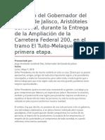 Discurso Del Gobernador Del Estado de Jalisco, Aristóteles Sandoval, Durante La Entrega de La Ampliación de La Carretera Federal 200, En El Tramo El Tuito-Melaque, Primera Etapa.