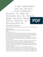Discurso Del Gobernador Del Estado de Jalisco, Aristóteles Sandoval, Durante La Toma de Protesta Del Dr. Miguel Ángel Navarro Navarro, Rector General de La Universidad de Guadalajara.