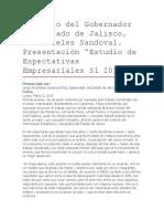 """Discurso Del Gobernador Del Estado de Jalisco, Aristóteles Sandoval. Presentación """"Estudio de Expectativas Empresariales S1 2018""""."""