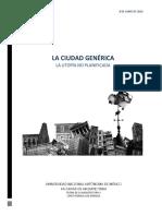 """Ensayo  """"La Ciudad Genérica / La utopía no planificada"""""""
