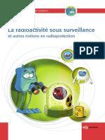 La Radioactivite Sous Surveillance Et Autres Notions en Radioprotection