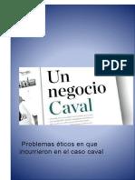Problemas Éticos en Que Incurrieron en El Caso Caval