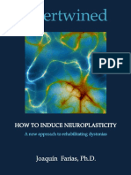 Joaquin Farias - Intertwined - How to Induce Neuroplasticity (2012)