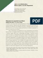 Entre o Horizonte e Os Obstáculos - Dez Anos Em Minas Após a Lei Do Espanhol