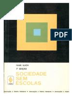 Ivan Illich - Sociedade Sem Escolas - IllichI1985Sociedadesemescolas