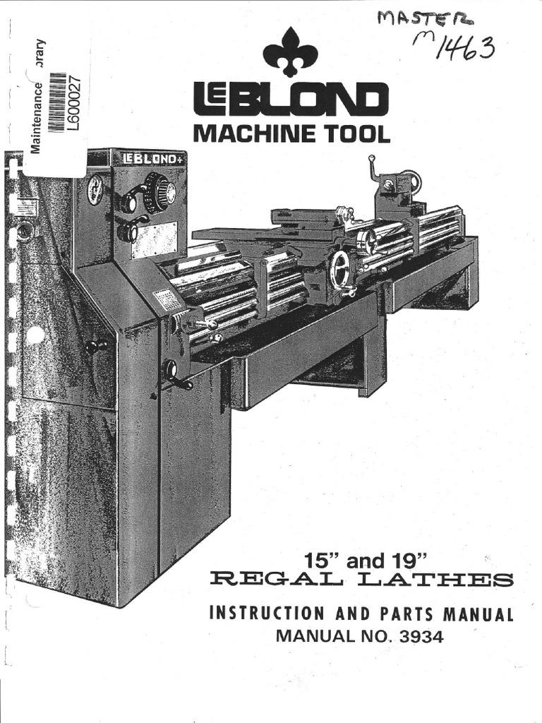 [SCHEMATICS_4ER]  Leblond Lathe Manual 3934 | Machines | Mechanical Engineering | Leblond Regal 19 Wiring Diagram |  | Scribd