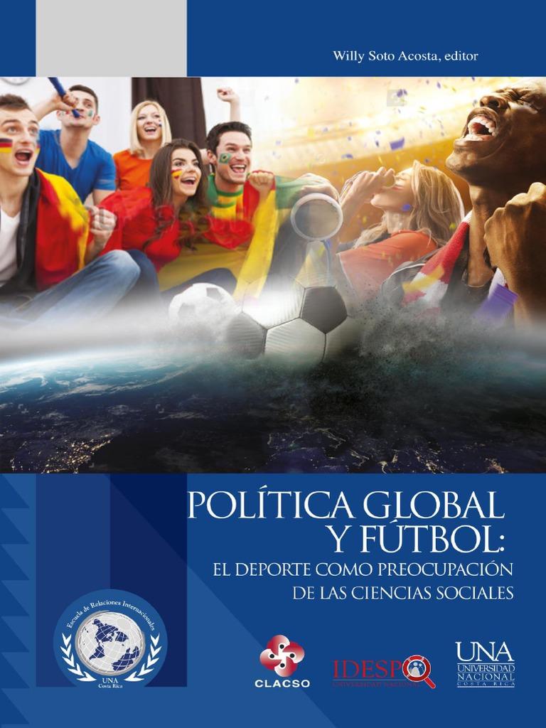 quality design 9e3ae 3eeb5 Politica Global Futbol