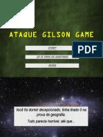 Ataque Gilson
