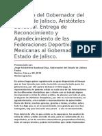 Discurso Del Gobernador Del Estado de Jalisco, Aristóteles Sandoval. Entrega de Reconocimiento y Agradecimiento de Las Federaciones Deportivas Mexicanas Al Gobernador Del Estado de Jalisco.