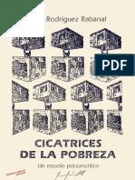 Cesar Rodriguez Rabanal - Cicatrices de La Pobreza, Un Estudio Psicoanalitico 2ª Ed.